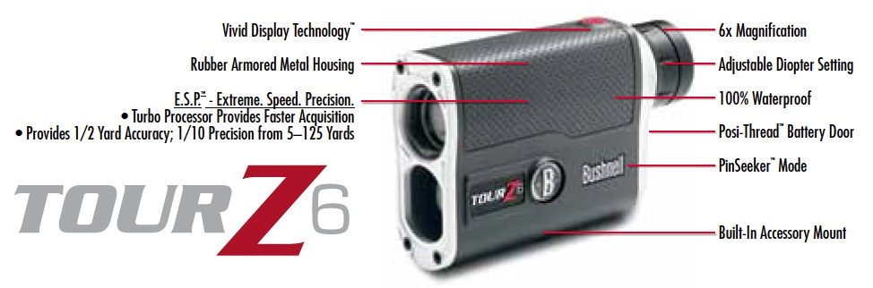 Bushnell Tour Z6 Features
